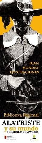 Exposición Alatriste y su mundo del 4 de abril al 19 de mayo en Murcia.