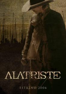 El 1 de septiembre se estrena Alatriste - CAPITANALATRISTE.COM 14 de agosto de 2006