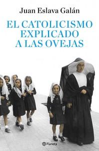 """Juan Eslava Galán presenta su último libro """"El catolicismo explicado a las ovejas"""","""